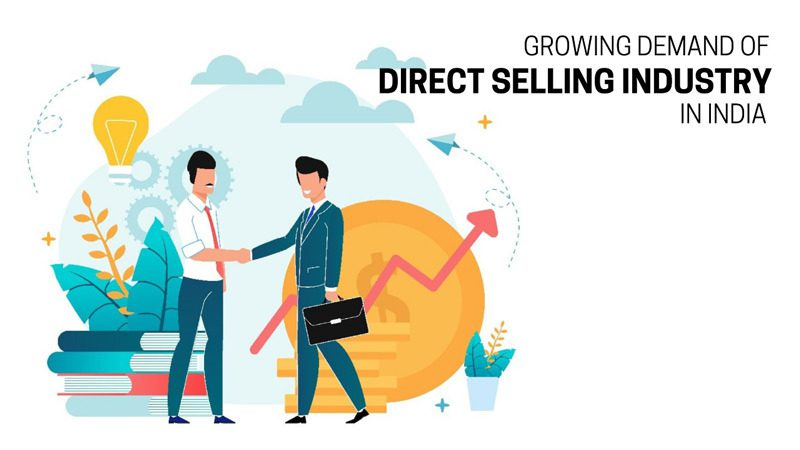 Growing Demand Of Direct Selling Industry in India