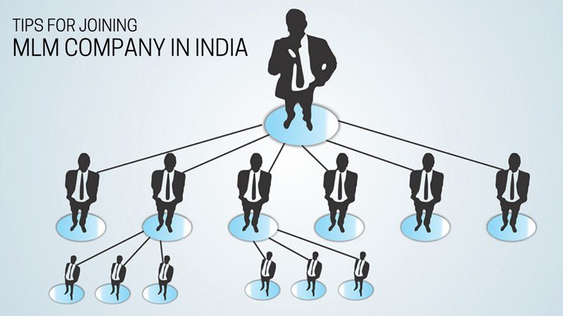 Tips for joining MLM company in India