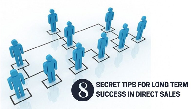 Secret Tips for Long Term Success In Direct Sales
